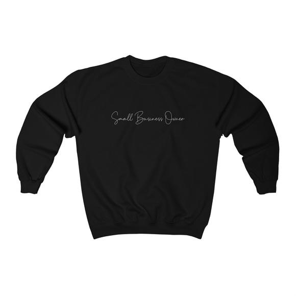 Small Business Owner Crewneck Black Sweatshirt
